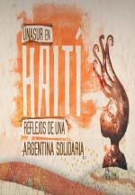 UNASUR en Haití, reflejos de una Argentina solidaria
