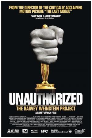Unauthorized: The Harvey Weinstein Story