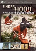 Bajo la capucha: un viaje al extremo de la tortura