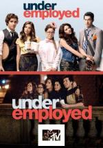 Underemployed (Serie de TV)