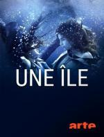 Une île (TV Series)