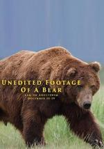 Unedited Footage of a Bear (TV) (S)