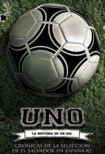 Uno: La historia de un gol