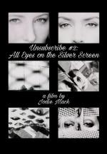 Unsubscribe #2: All Eyes on the Silver Screen (C)