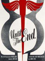 Until The End (S)