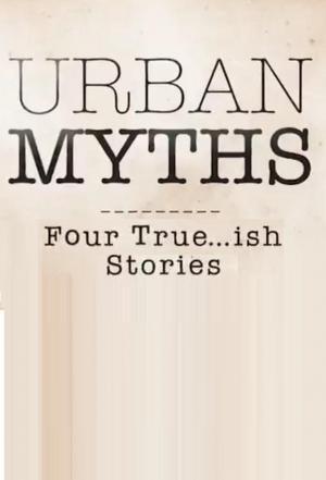 Urban Myths (TV Series)