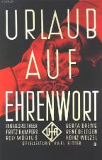 Urlaub auf Ehrenwort (Furlough on Word of Honor)