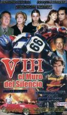 V.I.H.: El muro del silencio