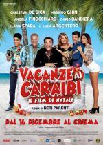 Vacanze ai Caraibi - Il film di Natale