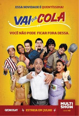 Vai que Cola (Serie de TV)