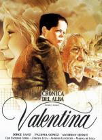 Valentina. Crónica del alba, 1ª Parte