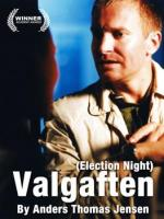 Valgaften (Election Night) (C)