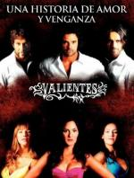 Valientes (TV Series)
