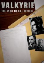 Valkyrie: The Plot to Kill Hitler (TV)