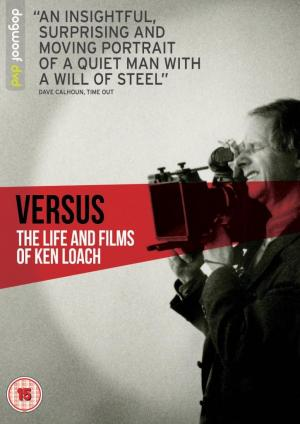 Versus: Ken Loach, su vida y el cine