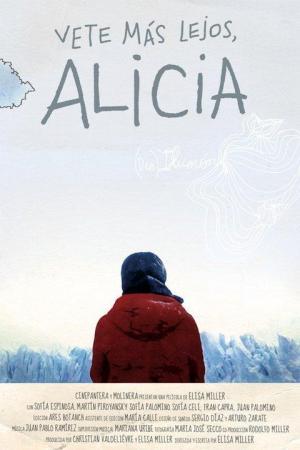 Vete más lejos, Alicia