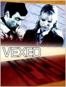 Vexed (Miniserie de TV)