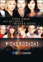 Vidas robadas (TV Series)