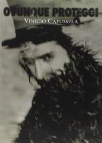 Vinicio Capossela: Ovunque proteggi (Music Video)
