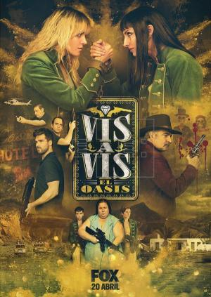 Vis a vis: El oasis (TV Series)