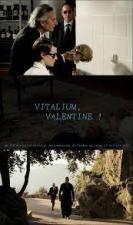 Vitalium, Valentine!