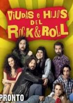 Viudas e hijos del Rock & Roll (TV Series)