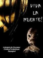 Viva la muerte! Autopsie du nouveau cinéma fantastique espagnol