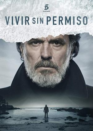 Vivir sin permiso (TV Series)