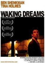 Waking Dreams (S)