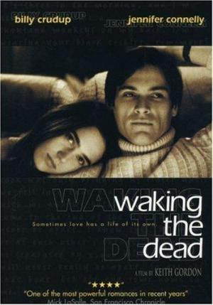 Resucitar un amor (Waking the Dead)