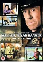 Walker, Texas Ranger: Trial by Fire (TV)