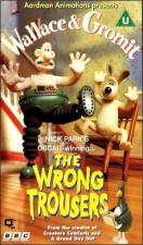 Wallace y Gromit: Los pantalones equivocados