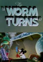 The Worm Turns (S)