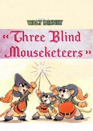 Three Blind Mouseketeers (S)