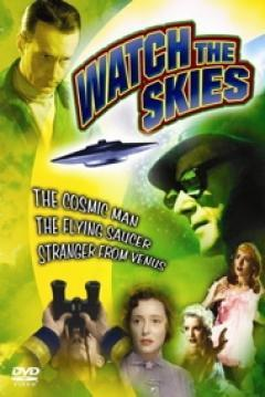 Watch the Skies!: Science Fiction, the 1950s and Us (TV)