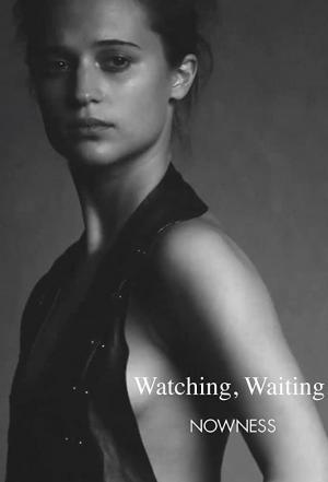 Watching, Waiting (C)