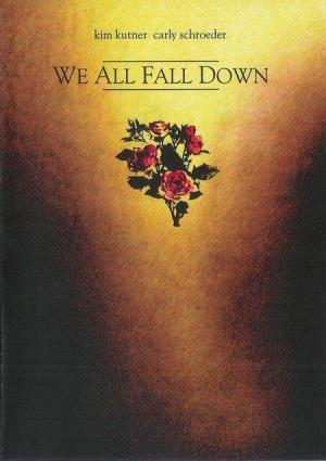 We All Fall Down (S) (C)