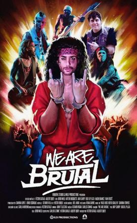 We Are Brutal (S)