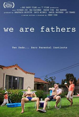 We Are Fathers (TV Series)