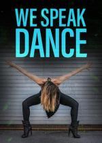 We Speak Dance (Serie de TV)