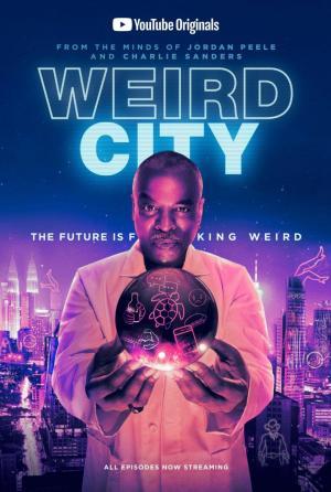 Weird City (Serie de TV)
