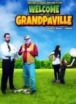Welcome to Grandpaville (Serie de TV)