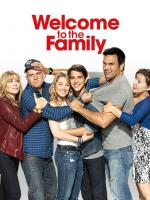Welcome to the Family (TV Series)