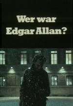Wer war Edgar Allan? (Who was Edgar Allan?) (TV)