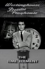 Westinghouse Desilu Playhouse: The Time Element (TV) (TV)
