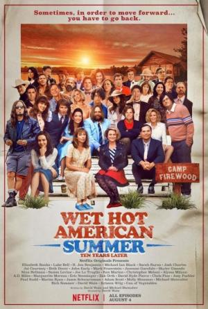 Wet Hot American Summer: 10 años después (Serie de TV)