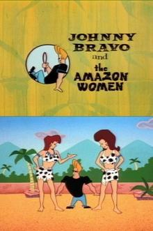 Johnny Bravo and the Amazon Women (TV)