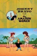 What a Cartoon!: Johnny Bravo and the Amazon Women (TV) (S)
