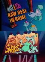 "What a Cartoon!: Shake and Flick in ""Raw Deal in Rome"" (TV) (S)"