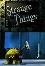 What a Cartoon!: Strange Things (TV) (S)